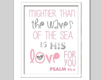 Psalm 93:4, Scripture print, Pink and silver nursery art, Nautical print