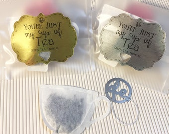 You're Just my Cup of Tea - Tea Bags (set of 12)