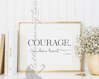 motivational wall decor - Courage, Dear Heart - motivational poster -wall art