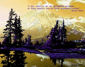 "Psalm 145:5  ""I will meditate...     Mt Raineer  trees clouds yellow blue purple scripture outdoor spiritual religious god print"