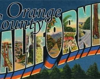 Greetings from Orange County, California (Art Prints available in multiple sizes)
