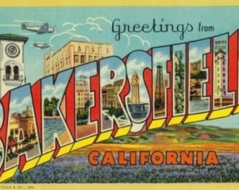 Greetings from Bakersfield, California (Art Prints available in multiple sizes)
