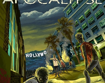 Hollywood, California - Zombie Apocalypse (Art Prints available in multiple sizes)