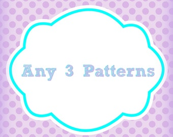 Any 3 Patterns Bundle