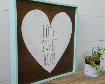 Home Sweet Home, wood sign
