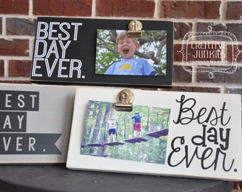 Best Day Ever Photoboard Frame with Bulldog Clip // Picture Frame, Photo Frame, Memo Board // 4 designs to choose from