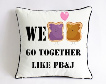 Peanut butter jelly BFF pillowcase-best friend gift-twins birthday gift-girls boys birthday present-gift got her-we go together like PB & J