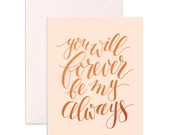 Forever Always Greeting Card