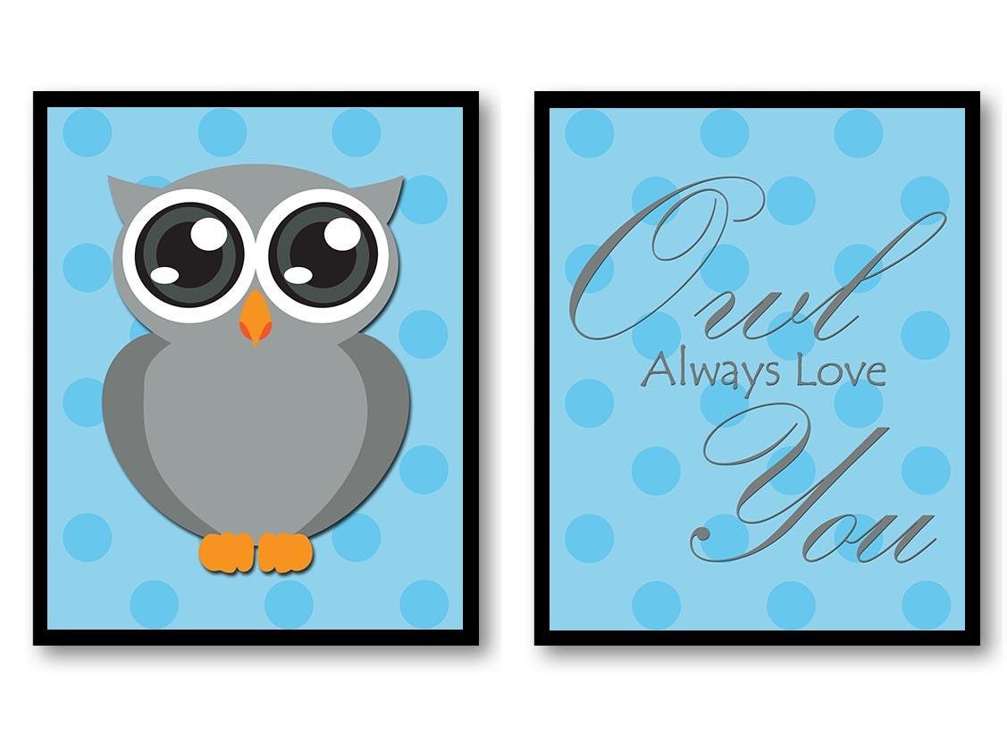 Owl Always Love You Nursery Art Nursery Print Set of 2 Polka Dots Blue Grey Child Prints Boy Kids Ro