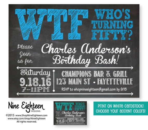 50th Birthday Party Invitation WTF Who's Turning By