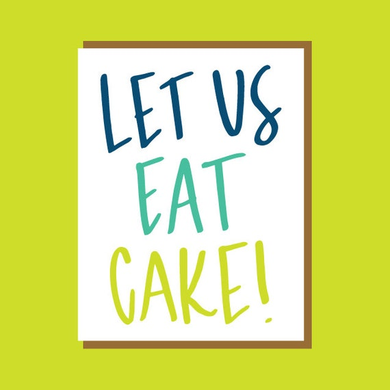 Image result for let us eat cake
