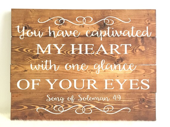 Song Of Solomon Quote Wood Wedding Sign Rustic