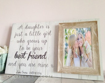 Mother Of The Bride Photo Gift , A Daughter Is Just A Little Girl Who Grows Up To Be Your Best Friend , Mother Picture Frame , Wedding Gift
