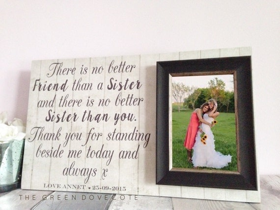 Wedding Gifts For The Bride From A Sister : Sister Of Bride GiftGift For SisterWedding Gift For Sister ...