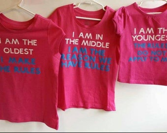 Sibling t - shirt, Oldest, Middle, Youngest child