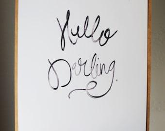Hello Darling - 8.5 x 11 Art Print