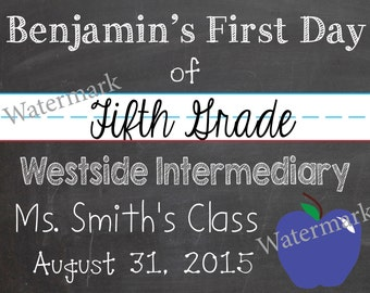 First Day of School Sign BOY - Printable (CUSTOM)