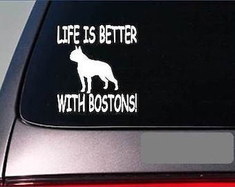 Life Is Better With Boston Terriers *F435* Sticker Decal Boston Bulldog