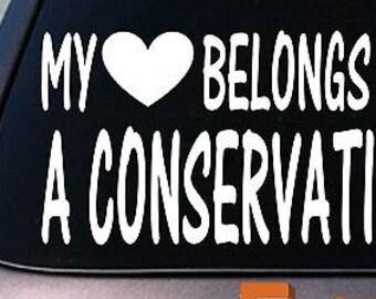 My Heart Belongs To A Conservative Sticker Decal  *D841*