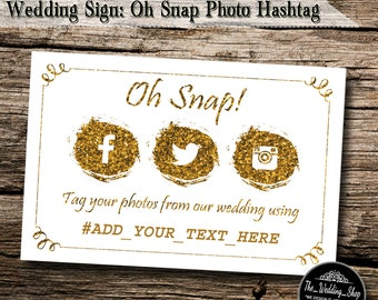 "Instant Download- 4"" x 6"" DIY Printable Jpeg PDF Wedding Hashtag Social Media Sign- Oh Snap! Tag Your Photos"