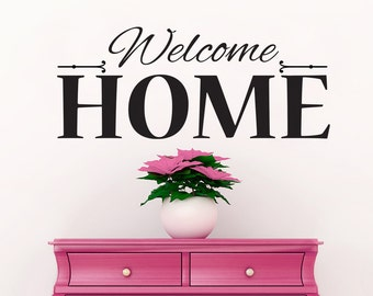 Welcome Home Wall Decal Sticker Decal Quote
