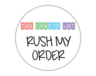 Rush My Order - Increased Production Time