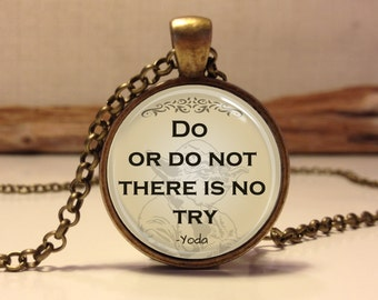 Star Wars quote Necklace. Star wars jewelry. Yoda quote necklace. star wars pendant. Do or do not there is no try (star wars #6)