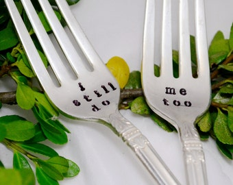 i still do, me too -hand stamped- vintage silverplated spoon-anniversary gift