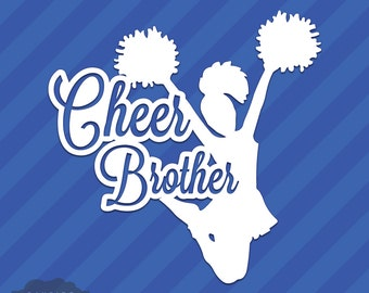 Cheer Brother Vinyl Decal Sticker Cheerleading Squad Sports School Spirit