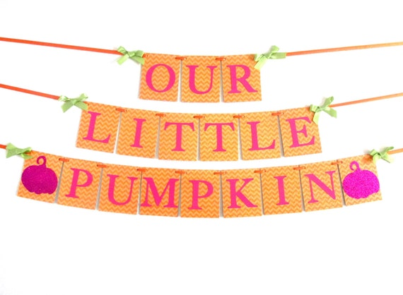 Our Little Pumpkin Banner Happy Birthday Little Pumpkin ...
