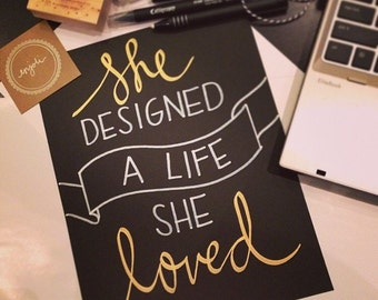 She designed a life she loved B&W with gold print