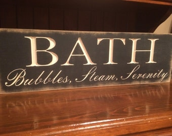 """Custom Carved Wooden Sign - """"Bath ... Bubbles, Steam, Serenity"""" - 24""""x7.5"""""""