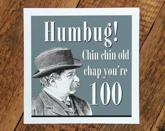 100th Birthday Card; 100th Birthday Card For Men; 'Humbug!'; Age 100 Card; Happy 100th Card; GC099