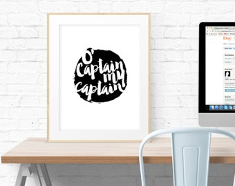O' Captain, My Captain! Dead Poets Society Printable Typography