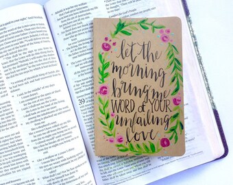 Hand Lettered Moleskine Pocket Journal with Floral Detail, Bible Verse, Prayer Journal