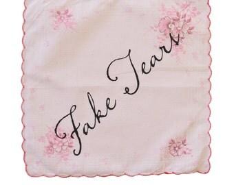 Fake Tears Handkerchief