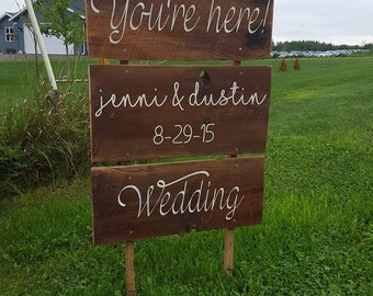 You're Here Personalized Sign for Country Wedding - Rustic Wedding Decor