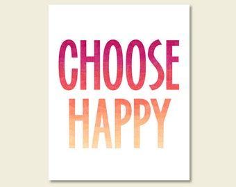 choose happy printable be happy print inspirational motivational quote typography wall art decor poster sign digital print instant download