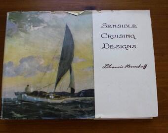 Sensible Cruising Designs L Francis Herreshoff 4th Printing, Book on Sailing, Sailboats