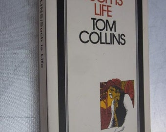 1980 Tom Collins SUCH IS LIFE Australian Classic Vintage PaperbackBullockies Swagmen Squatters Joseph Furphy