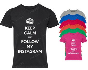 Keep Calm and Follow My Instagram Youth T-shirt Funny Teen Igers Shirt