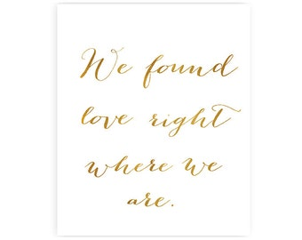 We found love right where we are - Art Print - 8x10 inches