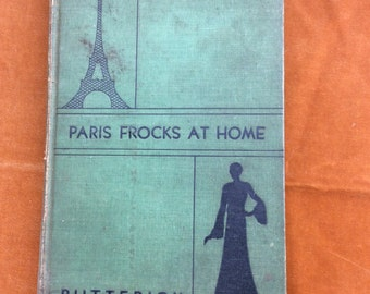 1930 Paris Frocks at Home Butterick sewing book