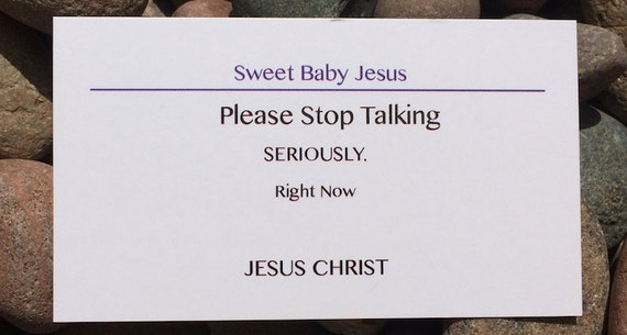 Items similar to PLEASE STOP TALKING funny business cards