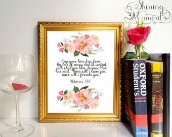 INSTANT DOWNLOAD Bible Verse Art Print - Hebrews 13:5 - PR053