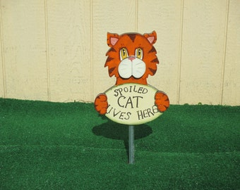 Spoiled Rotten Cat Lives Here Sign