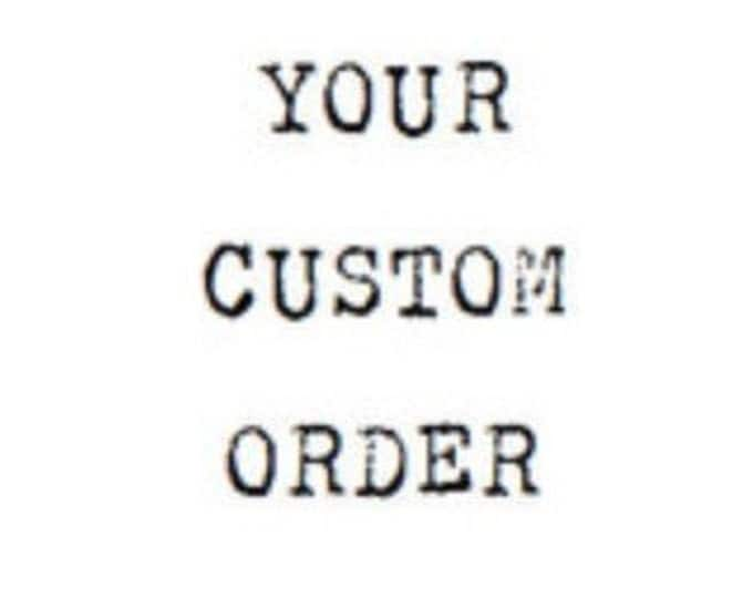 Custom orders only please message me first