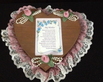 Handmade Wooden Heart Mother Plaque with Lace, Roses and Pearls.  (GM183)