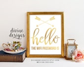 Wifi Password Printable - Hello the Wifi Password is... - Custom Printable - Perfect for a guest room! - Faux Gold Foil