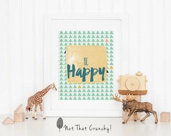 Be Happy Nursery Art Print - Be Happy Nursery Wall Art -  Mint Be Happy Baby Shower Gift - Baby Girl Nursery Decor